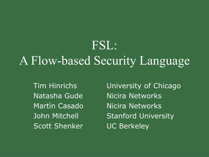 fsl a flow based security language