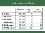 implementation tests