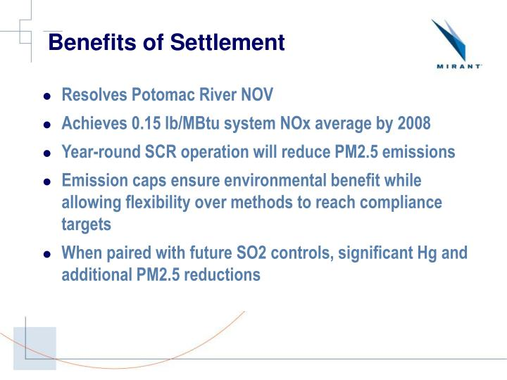 Benefits of Settlement