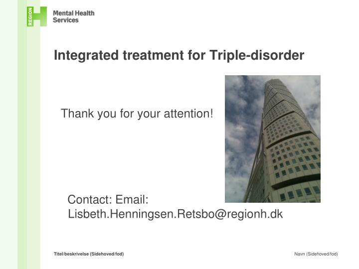 Integrated treatment for Triple-disorder