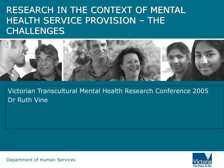 Victorian transcultural mental health research conference 2005 dr ruth vine