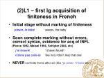 2 l1 first lg acquisition of finiteness in french