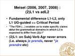 meisel 2006 2007 2008 2 l1 vs adl2