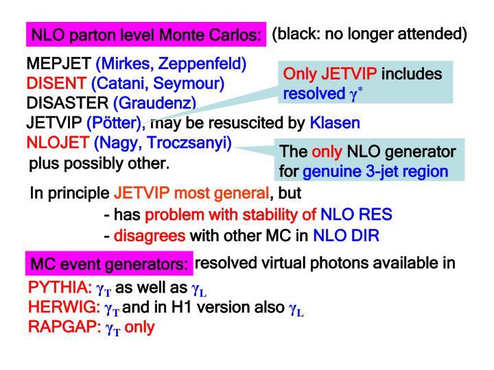 NLO parton level Monte Carlos: