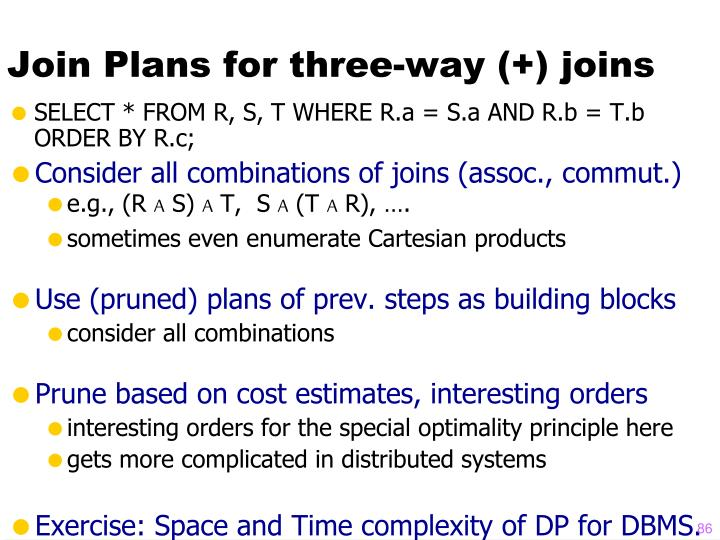 Join Plans for three-way (+) joins