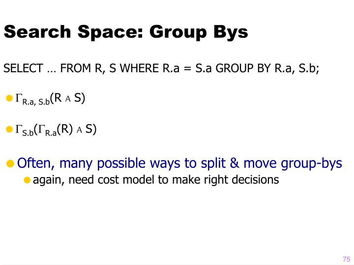 Search Space: Group Bys