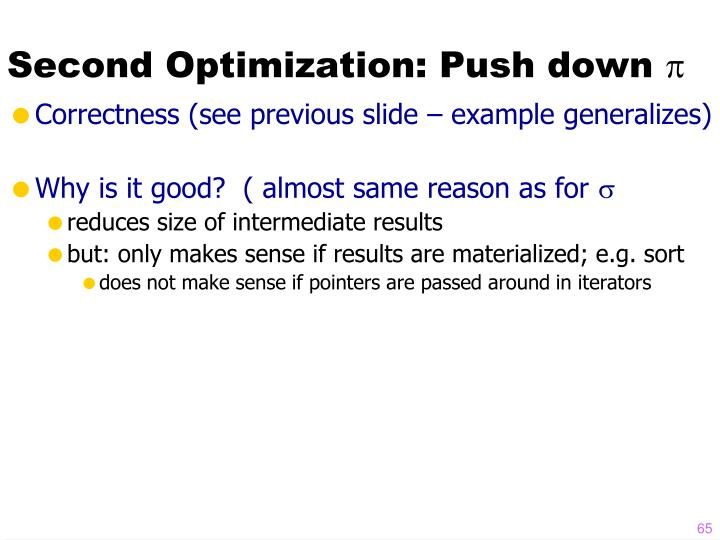 Second Optimization: Push down