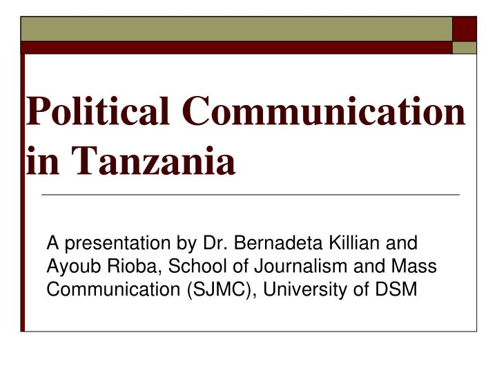 political communication in tanzania n.