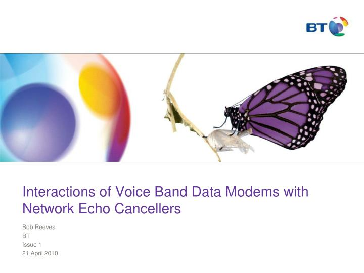 interactions of voice band data modems with network echo cancellers n.