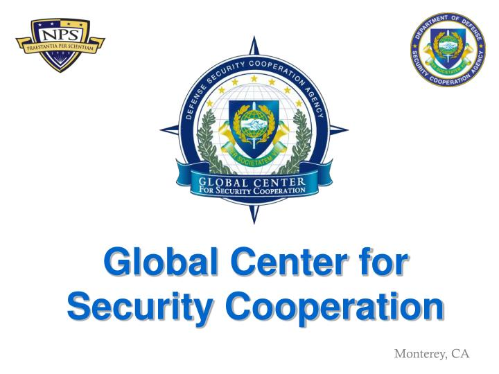 global center for security cooperation n.