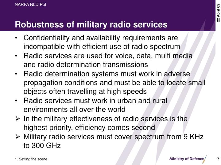 Robustness of military radio services