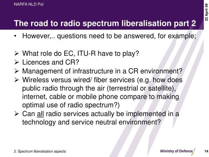 The road to radio spectrum liberalisation part 2