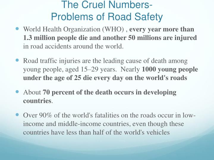 The cruel numbers problems of road safety