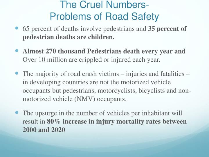 The cruel numbers problems of road safety1
