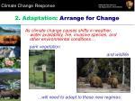 2 adaptation arrange for change