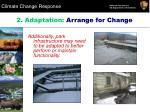 2 adaptation arrange for change2