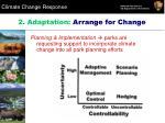 2 adaptation arrange for change3