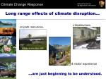 long range effects of climate disruption