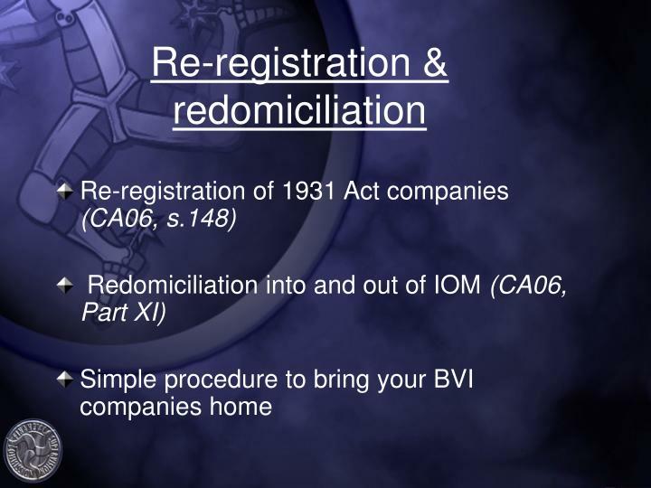 Re-registration & redomiciliation