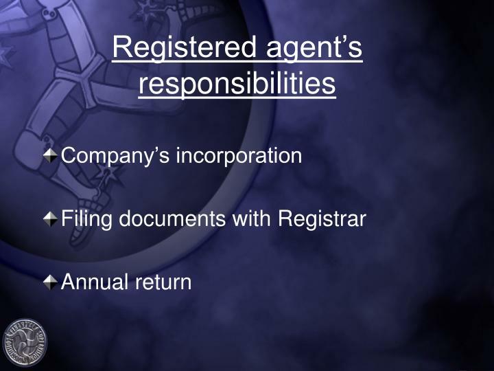 Registered agent's responsibilities