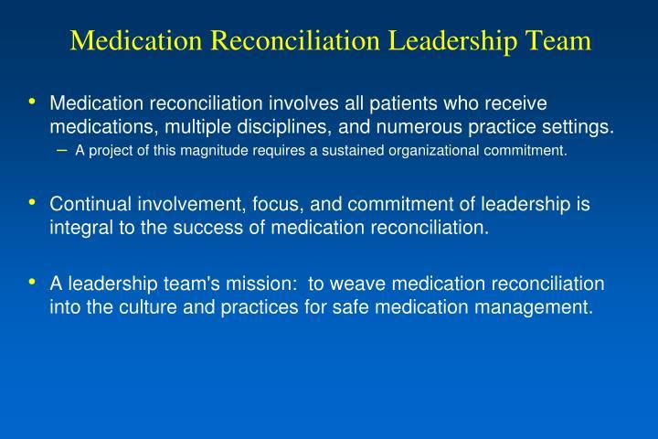 Medication Reconciliation Leadership Team