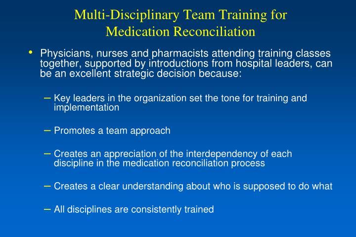 Multi-Disciplinary Team Training for