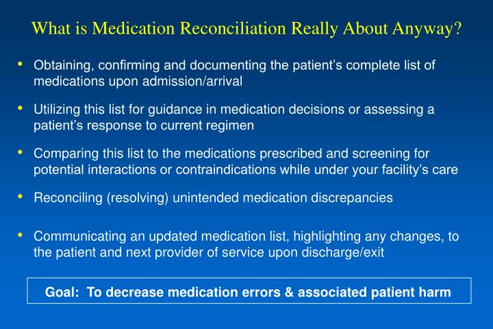 What is Medication Reconciliation Really About Anyway?