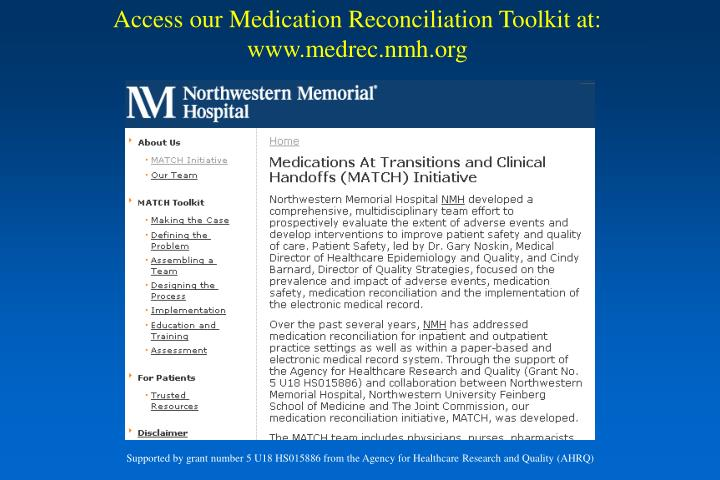 Access our Medication Reconciliation Toolkit at: www.medrec.nmh.org