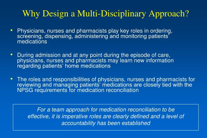 Why Design a Multi-Disciplinary Approach?