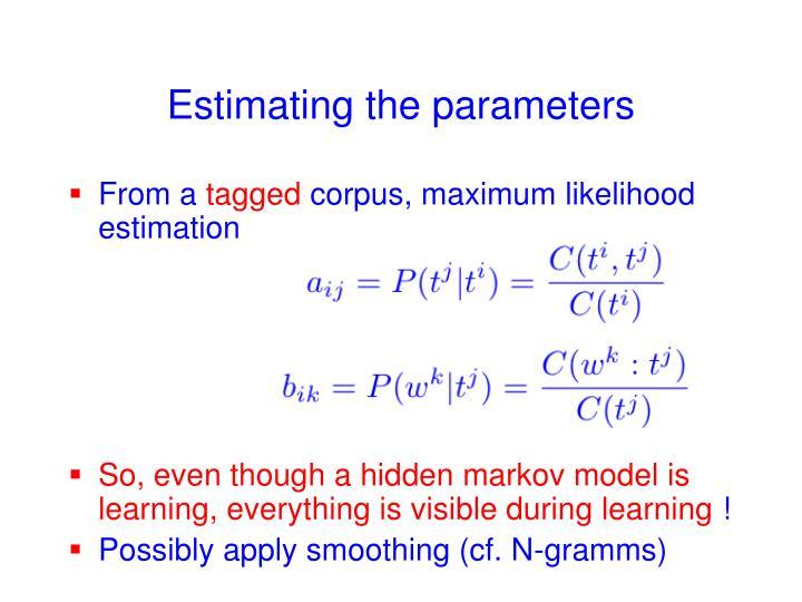 Estimating the parameters