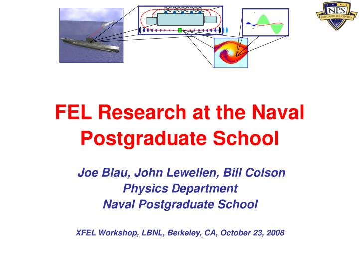 FEL Research at the Naval Postgraduate School