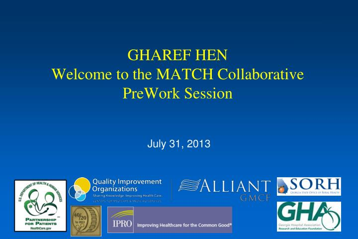Gharef hen welcome to the match collaborative prework session