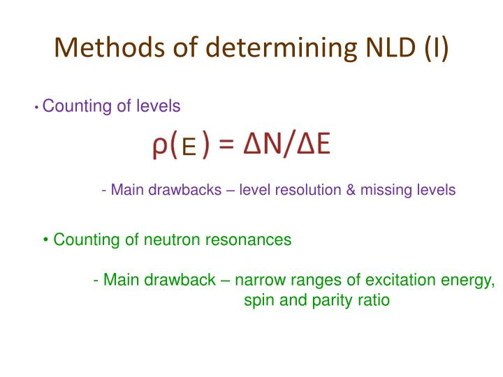 Methods of determining NLD (I)