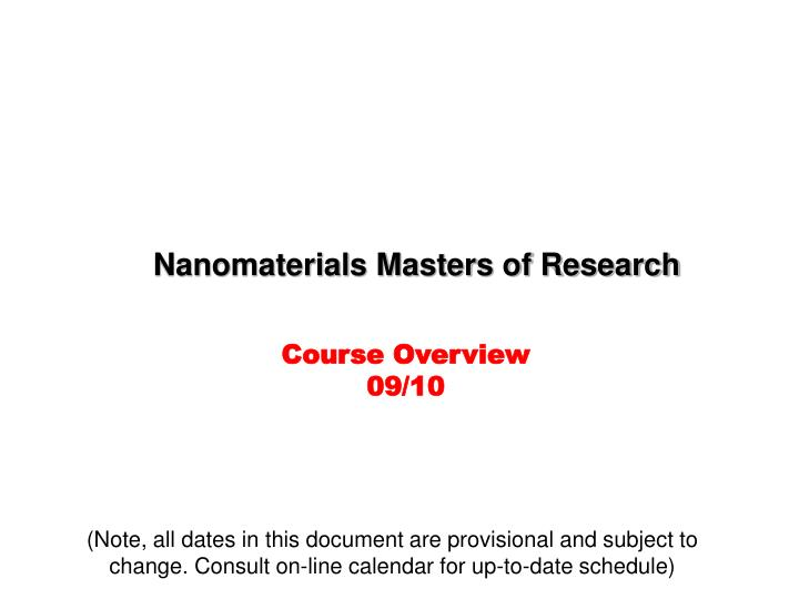 Nanomaterials Masters of Research