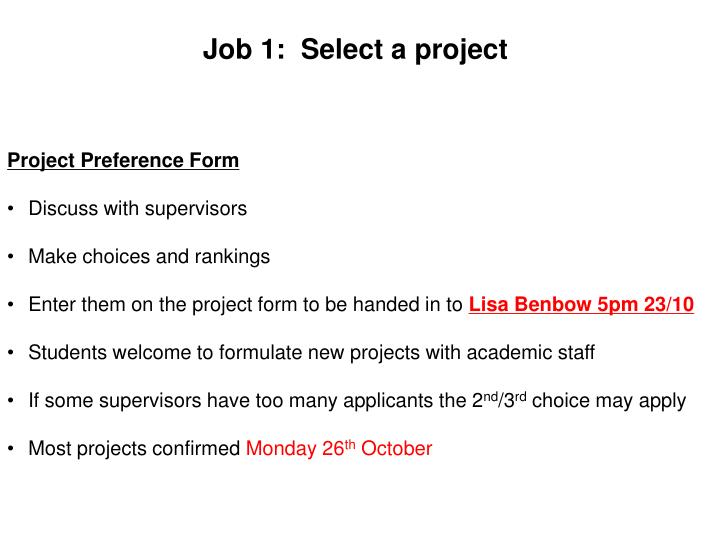 Job 1:  Select a project