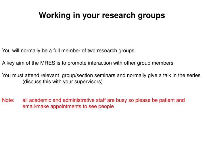 Working in your research groups