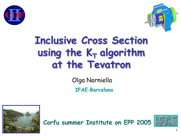 Inclusive Cross Section using the K