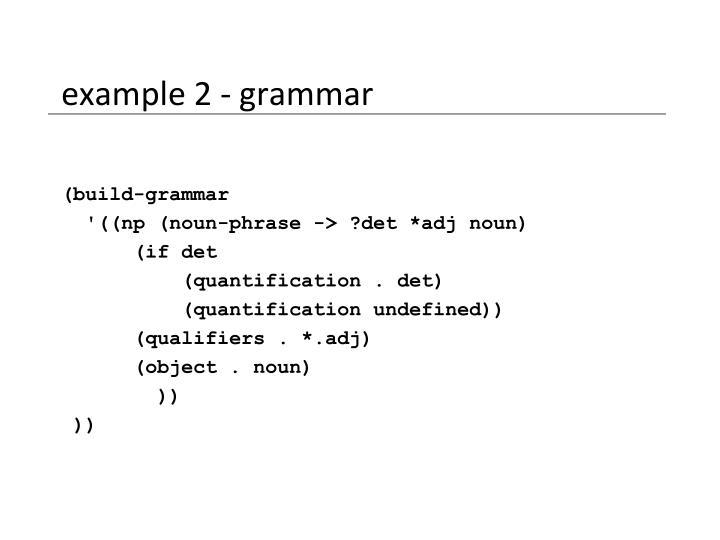 example 2 - grammar