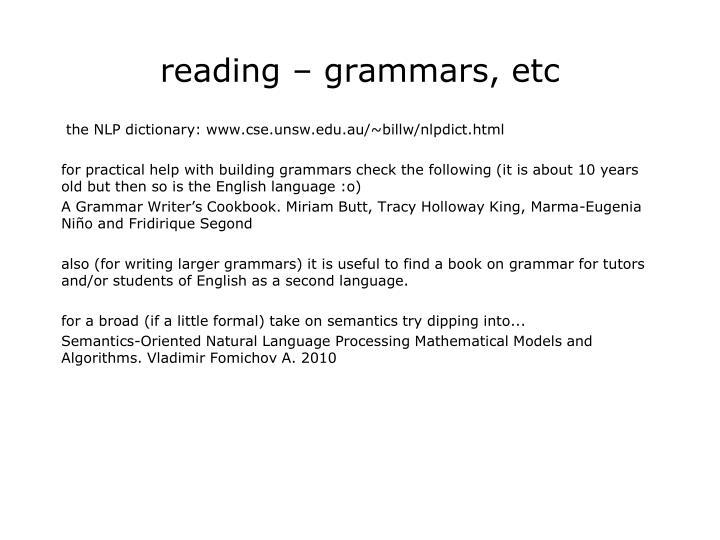 reading – grammars, etc