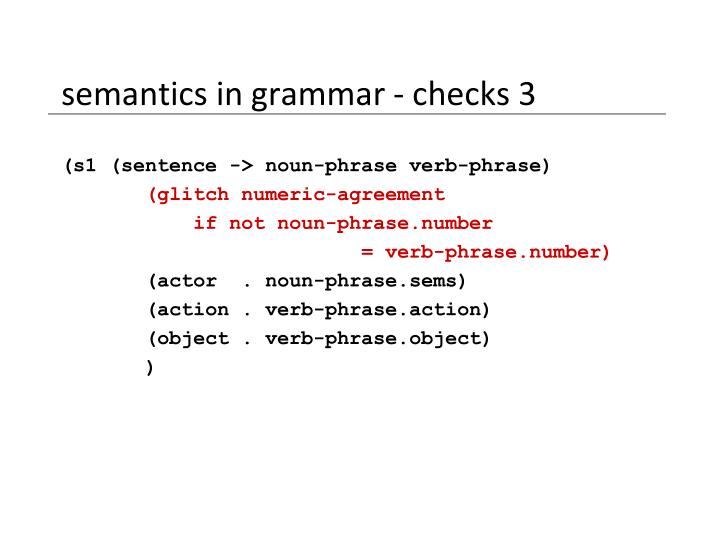 semantics in grammar - checks 3
