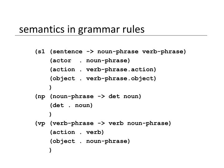 semantics in grammar rules