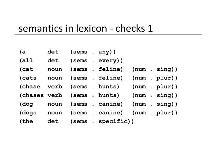 semantics in lexicon - checks 1