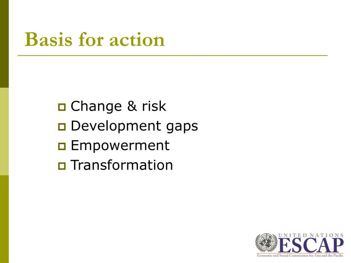 Basis for action