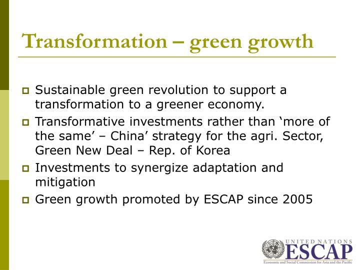 Transformation – green growth
