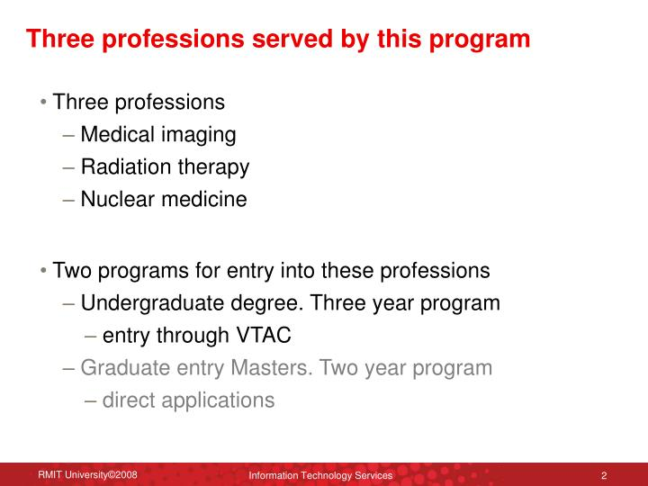 Three professions served by this program
