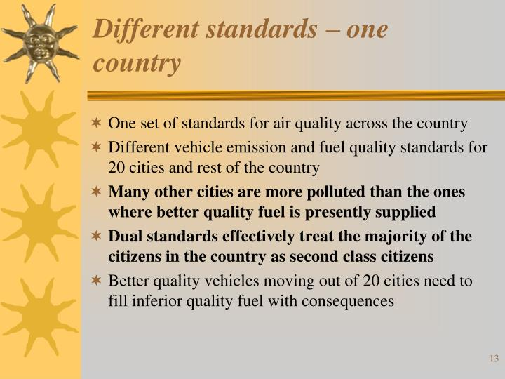 Different standards – one country