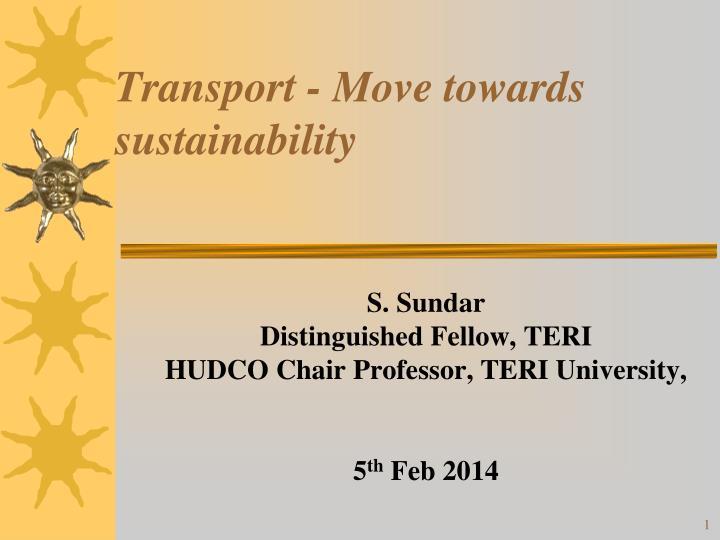 Transport move towards sustainability