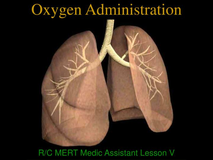 oxygen administration n.