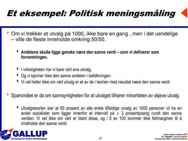 Et eksempel: Politisk meningsmåling