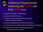 additional organizations endorsing the care and rad care acts